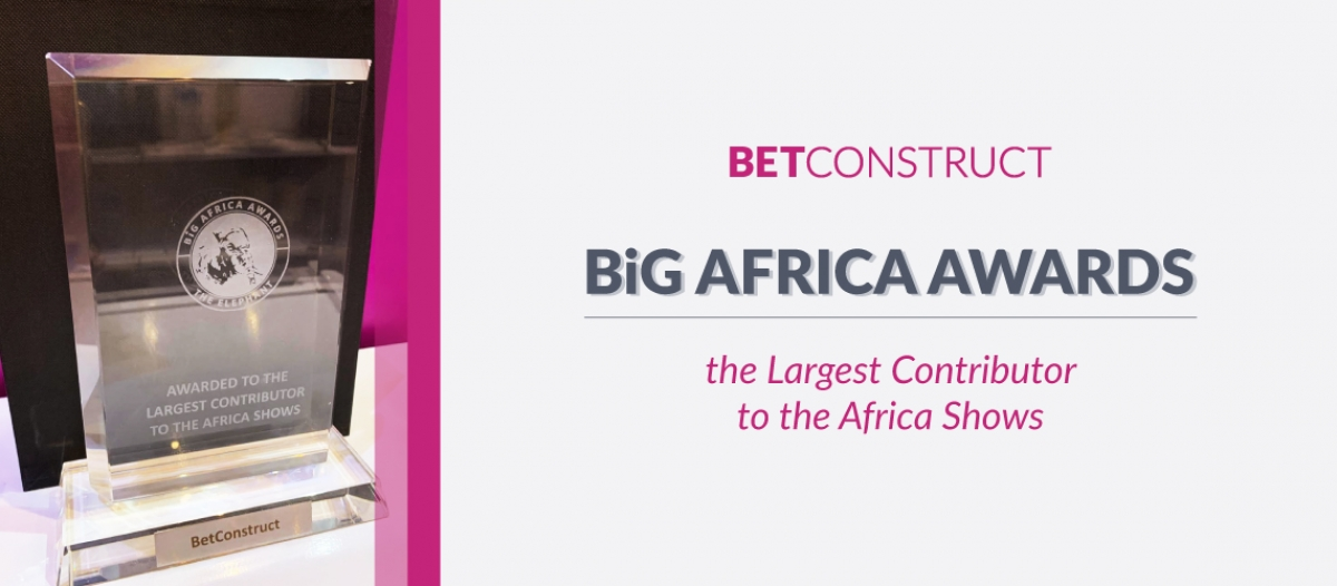 BetConstruct is the Largest Contributor to the Africa Shows