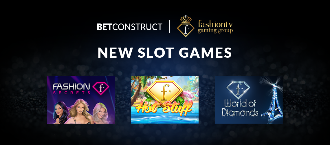 BetConstruct Launches a New Line of Luxury Slots for FashionTV Gaming Group