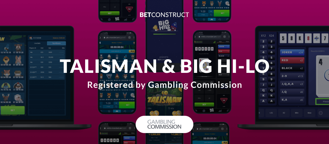 BetConstruct Given the Green Light to Provide Talisman & Big Hi-Lo under its UKGC Licence
