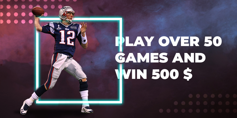 Play over 50 games and win 500$