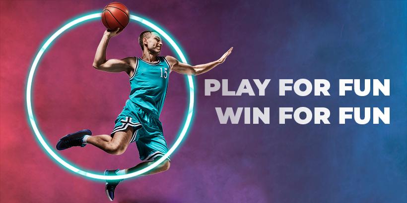 Play for fun, win for fun