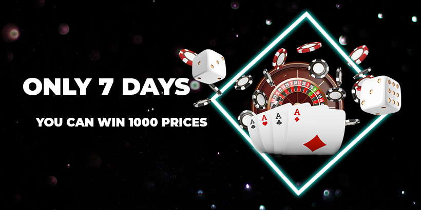 Only 7 days you can win 1000 prices