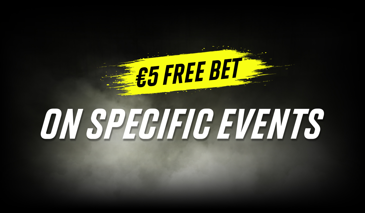 €5 Free Bet on Specific Event