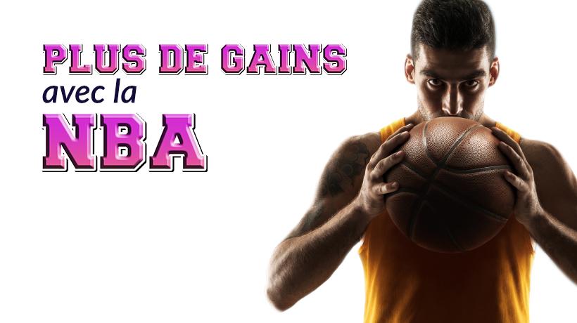 Plus de gains sur la NBA